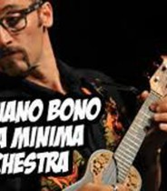 ADRIANO BONO E LA MINIMA ORCHESTRAOK