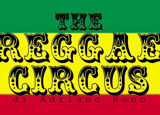 the reggae circus